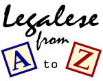 Legalese From A to Z - FindLaw